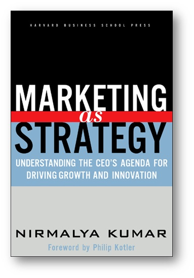 Marketing As Strategy Nirmalya Kumar Pdf